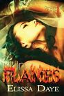 In Flames by Elissa Daye (Paperback / softback, 2012)