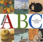 Museum ABC by Metropolitan Museum of Art (Hardback, 2002)