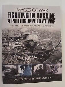 Images-of-War-Fighting-in-Ukraine-A-Photographer-at-War-300-images