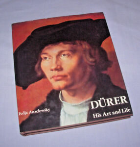 Durer-His-Art-and-Life-by-Fedja-Anzelewsky-1980-Hardcover
