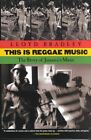 This is Reggae Music: The Story of Jamaica's Music by Lloyd Bradley (Paperback / softback, 2001)