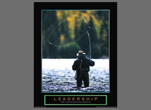 Fly Fishing LEADERSHIP Motivational Inspirational POSTER Print