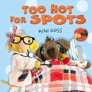 Too-Hot-for-Spots-by-Mini-Goss-Hardback-2014
