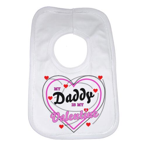 Mon papa est mon bavoir bébé Valentine Cadeau Drôle