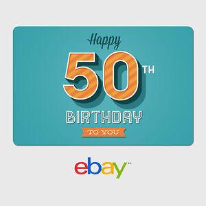 Image Is Loading EBay Digital Gift Card Happy 50th Birthday Fast