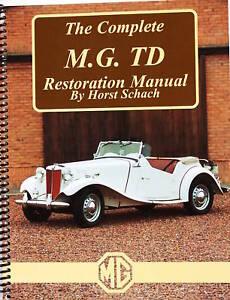 best mg td repair restoration book manual tfs too ebay rh ebay com mg td tf workshop manual mg td tf workshop manual