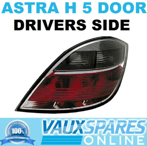 VAUXHALL ASTRA H 5 DOOR NEW SMOKED REAR BACK LIGHT DRIVERS OFF SIDE SXI SRI CDTI