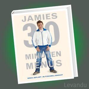 JAMIES-30-MINUTEN-MENUS-JAMIE-OLIVER-Genial-geplant-Blitzschnell-gekocht