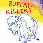 Buffalo Killers [Digipak] by Buffalo Killers (CD, Sep-2006, Alive Records)