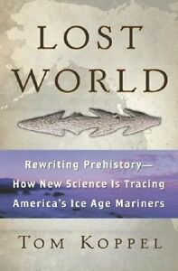 Lost-World-Rewriting-Prehistory-How-New-Science