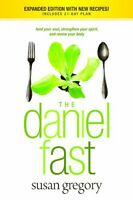 The Daniel Fast: Feed Your Soul, Strengthen Your Spirit, And Renew Your Body By on sale