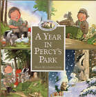 A Year in Percy's Park (Percy's Park) by Nick Butterworth (Hardback, 1995)