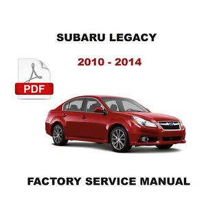 2010 - 2014 SUBARU LEGACY ULTIMATE SERVICE REPAIR FSM ...