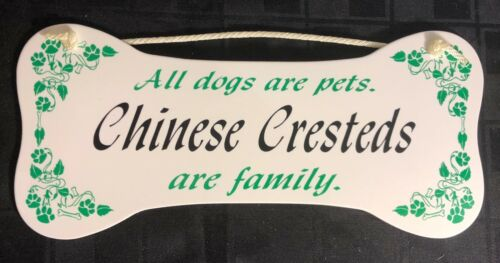 """/""""All dogs are pets Chinese Cresteds are family./""""  Wall Plaque//Sign"""