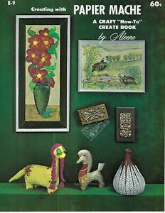 Creating-with-Papier-Mache-Aleene-039-s-Vintage-1960s-Art-Craft-How-To-Book-Patterns