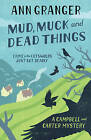 Mud, Muck and Dead Things by Ann Granger (Paperback, 2009)