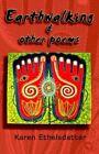 Earthwalking and Other Poems 9781401028640 by Karen Ethelsdattar Paperback