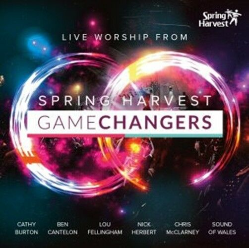 Game Changers: Live Worship From Spring Harvest