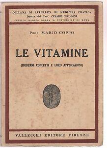 Mario-Coppo-le-vitamine-moderni-concetti-e-applicazioni-Vallecchi-1936-6226