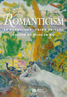 Romanticism: An Anthology by John Wiley and Sons Ltd (Paperback, 2005)