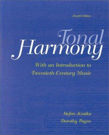 Tonal Harmony By Stefan Kostka And Dorothy Payne 2000 Book Other