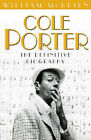 Cole Porter: The Definitive Biography by William McBrien (Hardback, 1998)