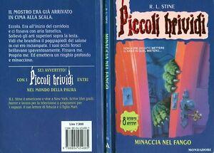 """* Piccoli Brividi 46 - R. L. Stine """" MINACCIA NEL FANGO """" - Mondadori - Italia - * Piccoli Brividi 46 - R. L. Stine """" MINACCIA NEL FANGO """" - Mondadori - Italia"""