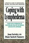 Coping with Lymphedema by Diane S. Nannery, Joan Swirsky (Paperback, 1998)