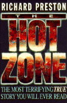 Preston, Richard, The Hot Zone, Excellent Book