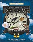 Llewellyn's Complete Dictionary of Dreams: Over 1,000 Dream Symbols and Their Universal Meanings by Michael Lennox (Paperback, 2015)