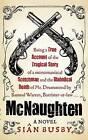 McNaughten: A Novel by Sian Busby (Hardback, 2009)