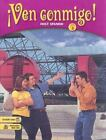 Â¡Ven Conmigo!: Ven Conmigo! Level 3 by Humbach (2003, Hardcover, Student Edition of Textbook)