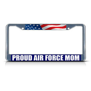 Details about PROUD AIR FORCE MOM Chrome Heavy Duty Metal License Plate  Frame Tag Border