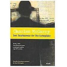 Los Fantasmas De Christopher/ Christopher's Ghosts by Charles McCarry (2007,...