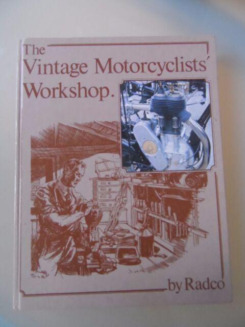 The Vintage Motorcyclists' Workshop by Radco (Hardback)