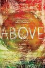 Above by Isla Morley (Hardback, 2014)