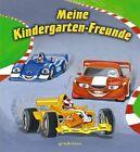 Meine Kindergarten-Freunde (Rennautos) (2012, Gebundene Ausgabe)