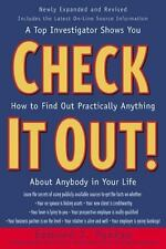 Check It Out! : A Top Investigator Shows You How to Find Out Practicallly Anythi