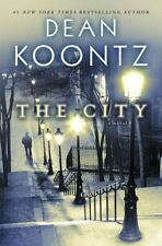 The City by Dean Koontz (2014, Hardcover) NYT New York Times Best Seller!
