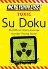 New York Post Toxic Su Doku : 150 Easy to Medium Puzzles by HarperCollins Publishers Ltd. Staff (2011, Paperback)