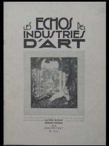 Analytique Les Echos Des Industries D'art N°18 1927 Ruhlmann, Chareau,tapis,da Silva Brunhs RafraîChissant Et BéNéFique Pour Les Yeux