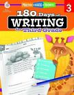 180 Days: 180 Days of Writing for Third Grade (Level 3) : Practice, Assess, Diagnose by Kristi Sturgeon (2015, Paperback)