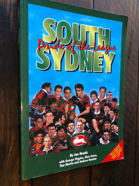 South Sydney Pride of the League by Ian Heads 2000 Rabbitos NSWRL George Piggins