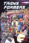 Transformers: Trial by Fire by Bob Budiansky (Paperback, 2004)