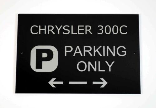 Asscher Design Chrysler 300C Parking Only Sign Cars and Signage