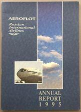 AEROFLOT ANNUAL REPORT 1995 RUSSIAN INTERNATIONAL AIRLINES CABIN PICS IL-86 & 96