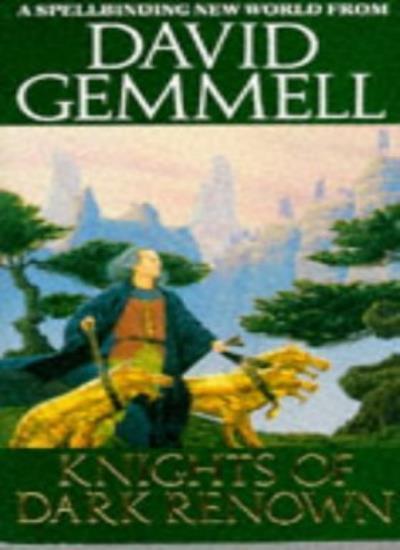 Knights Of Dark Renown By David Gemmell. 9780099639503