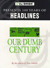 Our Dumb Century by Scott Dikkers (Paperback, 1999)