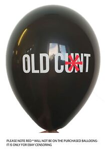 ABUSIVE// RUDE// FUNNY// BANTER// PARTY// BIRTHDAY 25 X OLD C*NT BALLOONS