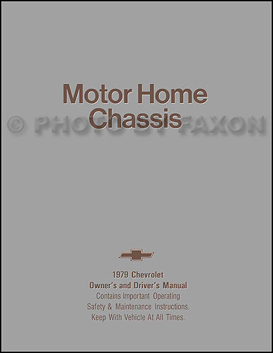 1979 Chevrolet Motor Home Chassis Owners Manual Chevy P30 Motorhome Owner Guide